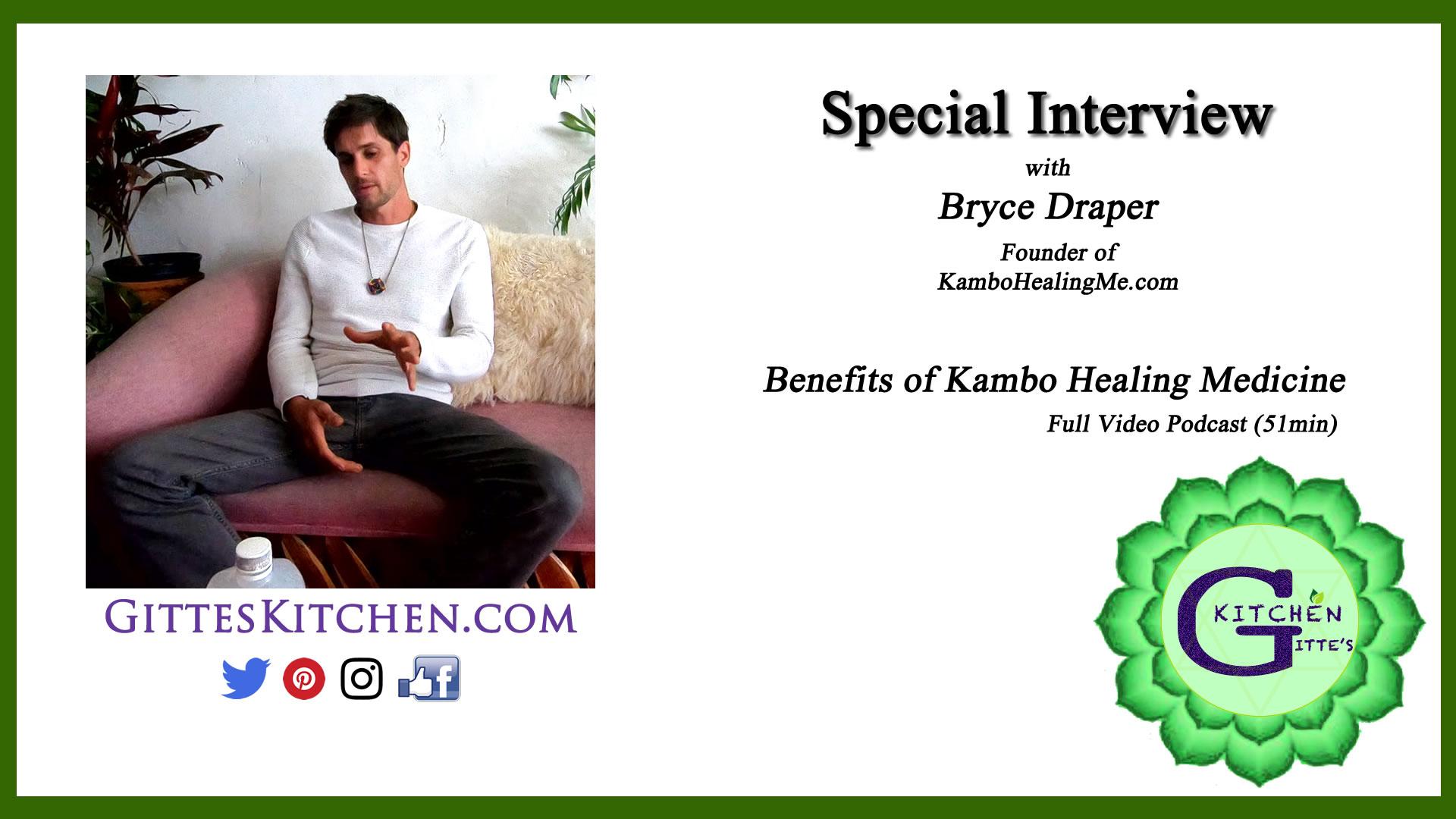 Kambo Healing With Bryce Draper Full Video Podcast
